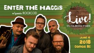 Enter The Haggis LIVE! In Filberg Park